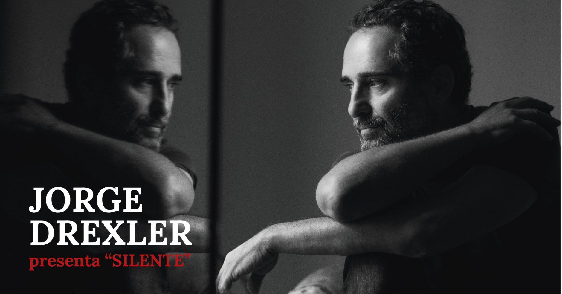Jorge Drexler. Gira Silente