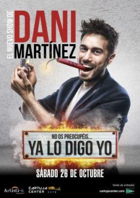 Dani Martínez – Ya lo digo yo 1
