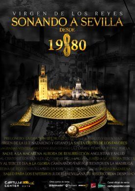 Sonando a Sevilla desde 1980 – Virgen de los Reyes