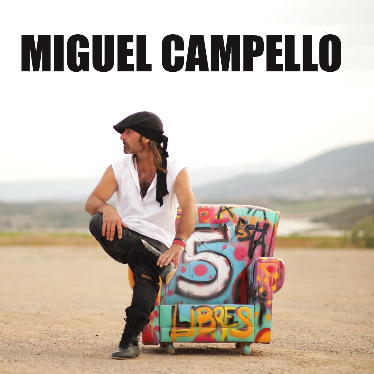 MIGUEL CAMPELLO - 5 5