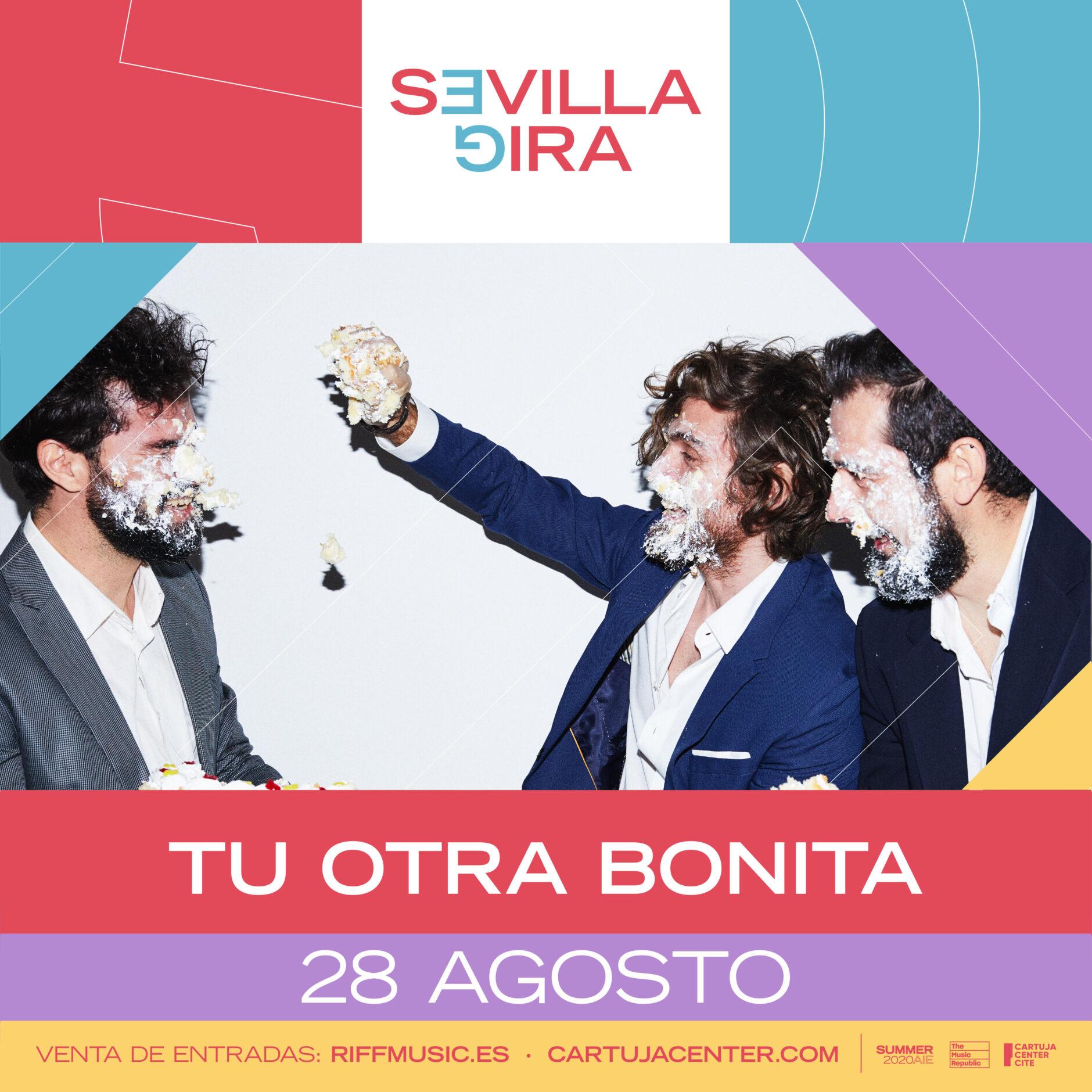 SEVILLA GIRA – TU OTRA BONITA 1