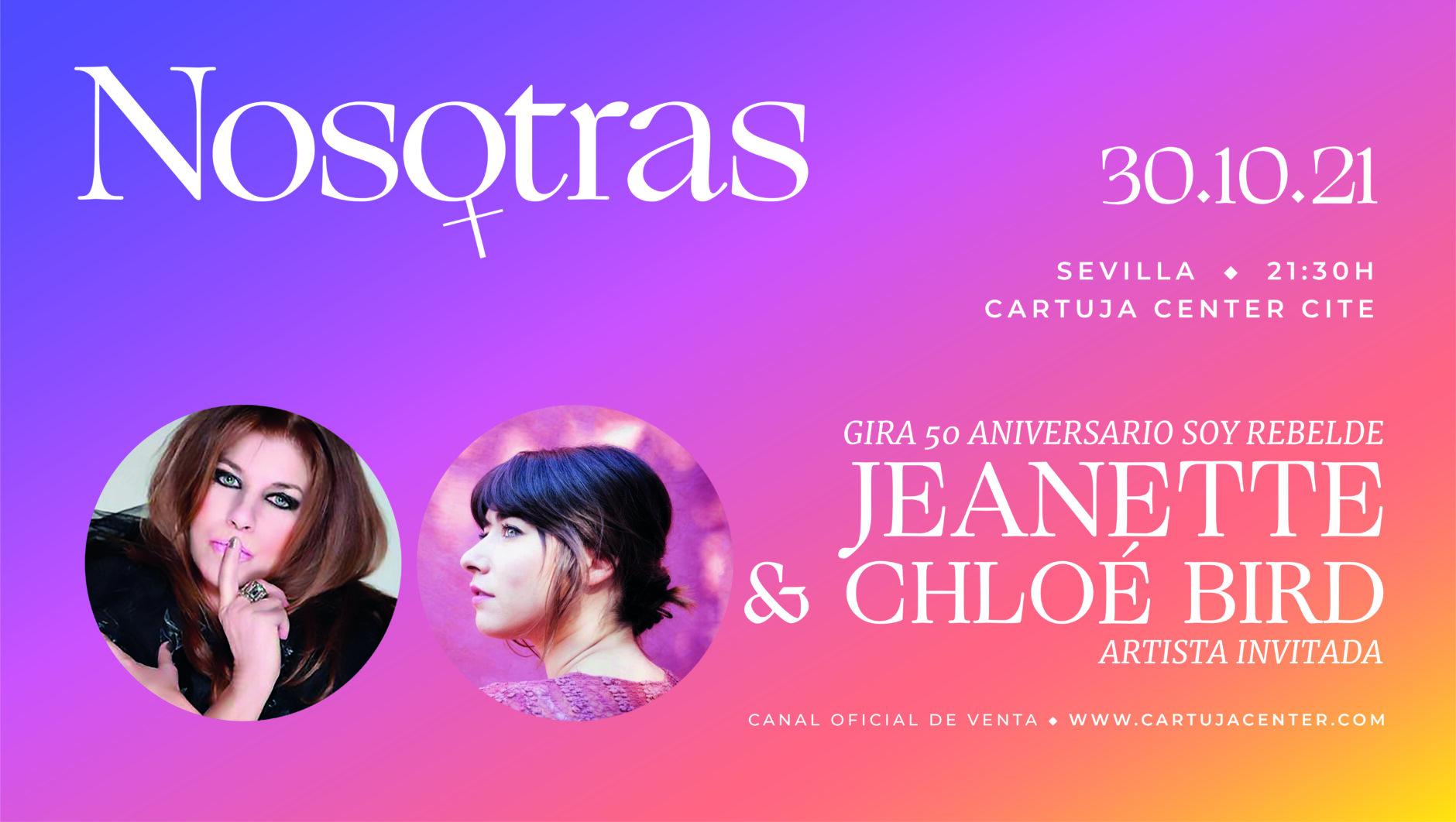 """NOSOTRAS; JEANETTE, GIRA 50 ANIVERSARIO, """"SOY REBELDE""""-artista invitada Chloé Bird 1"""