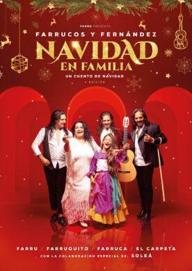 Navidad en Familia 'Un cuento de navidad' – Farrucos y Fernández